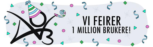 Feiring av en million brukere