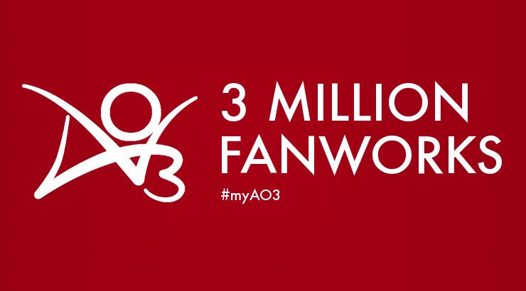 AO3 3 Million Fanworks