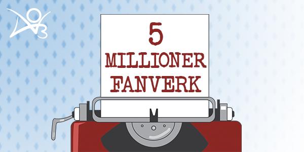 5 millioner fanverk
