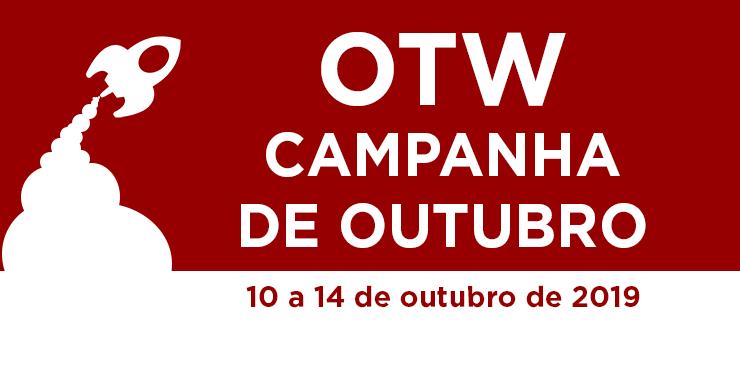 Campanha de outubro da Organização para Obras Transformativas, 10 a 14 de outubro de 2019