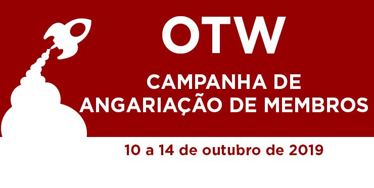 Campanha de Angariação de Membros da Organização para Obras Transformativas, 10 a 14 de outubro, 2019