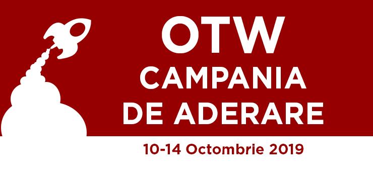 Campania de aderare a Organizației pentru Lucrări Transformative din 10-14 octombrie 2019